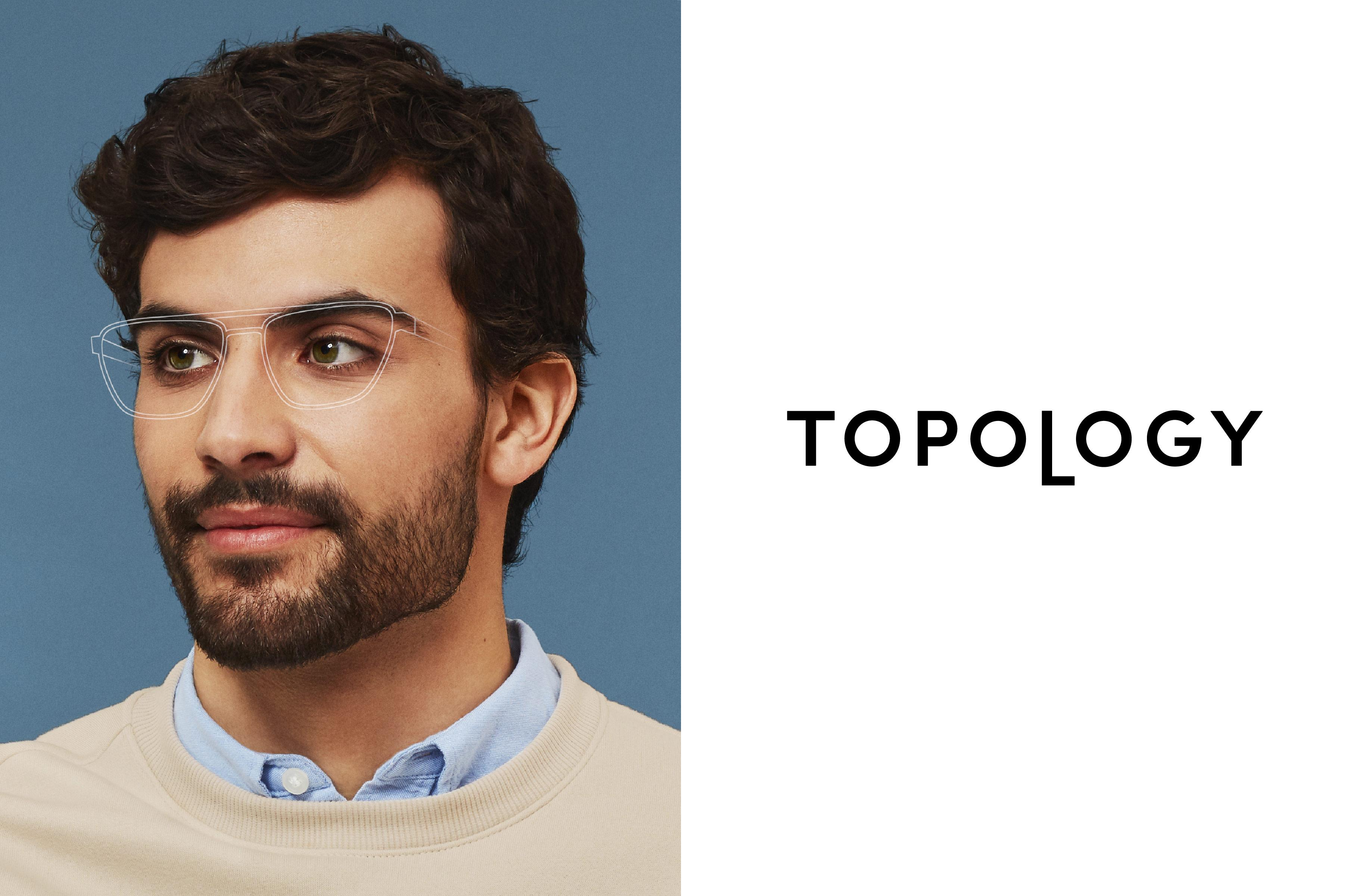 Topology: Perfect fit, exceptional vision and remarkable style