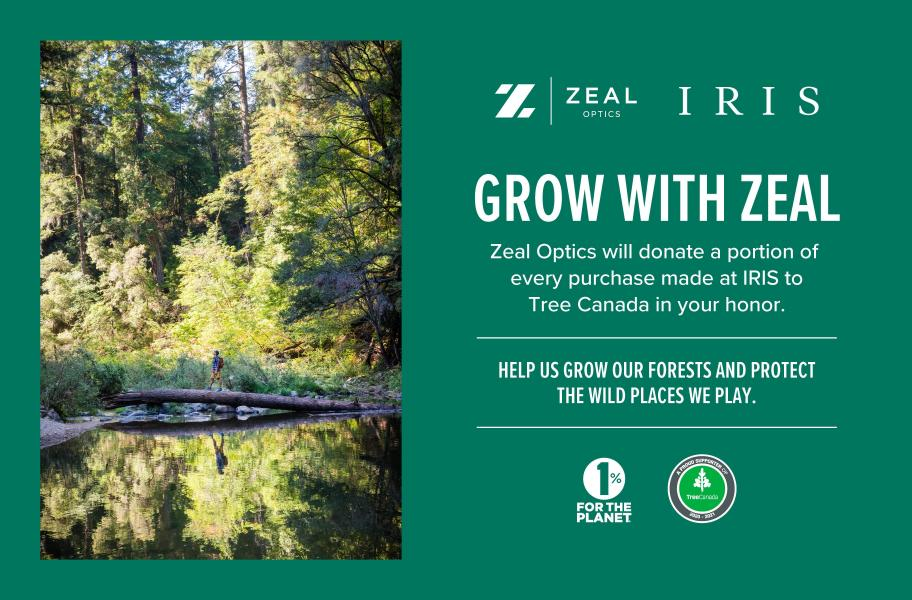 Zeal will donate a oprtion of every purchase made at IRIS to Tree Canada in your honor