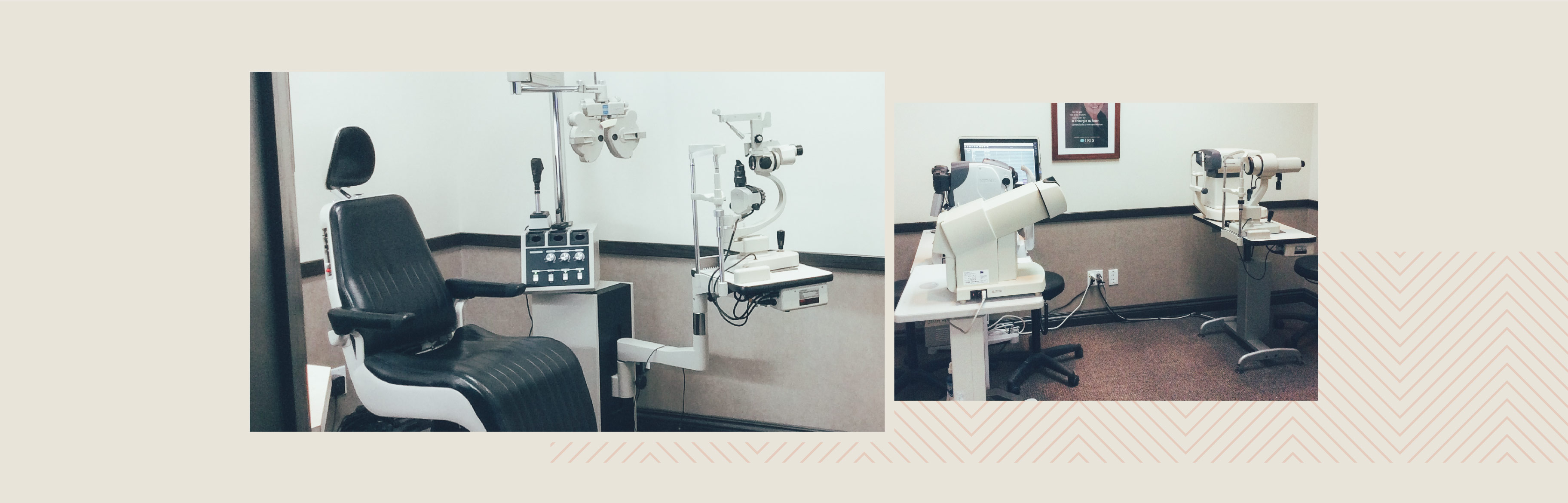 Collage of two photos of the IRIS Trois-Rivières store, one of the exam room with a patient chair and optometry equipment, and one of the test room with a tonometer and a few more optometry equipment.