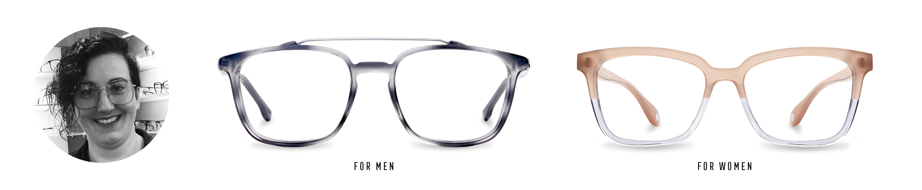 Debby Wickens from IRIS Iberville, Québec, picked two styles: the FYSH 3608157 and the Hugo Boss 1049